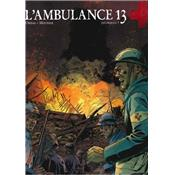 L'ambulance 13 - Tome 9 - Pourquoi ?